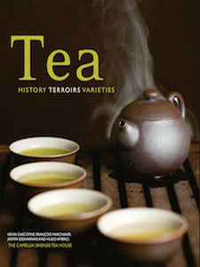 Tea: History, Terroirs and Varieties